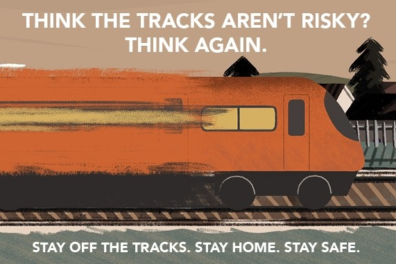 NR: Stay off the tracks. Stay home. Stay safe
